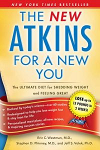 Baixar The New Atkins for a New You: The Ultimate Diet for Shedding Weight and Feeling Great (English Edition) pdf, epub, eBook