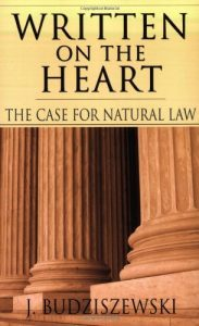 Baixar Written on the Heart: The Case for Natural Law pdf, epub, eBook