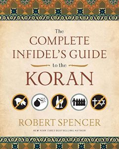 Baixar The Complete Infidel's Guide to the Koran (Complete Infidel's Guides) pdf, epub, eBook