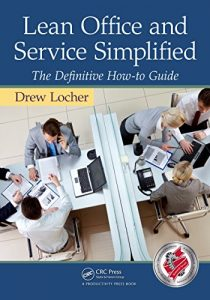 Baixar Lean Office and Service Simplified: The Definitive How-To Guide pdf, epub, eBook