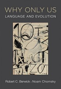 Baixar Why Only Us: Language and Evolution (MIT Press) pdf, epub, eBook