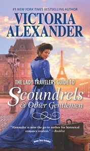 Baixar The Lady Travelers Guide To Scoundrels And Other Gentlemen (Lady Travelers Guide, Book 1) pdf, epub, eBook