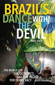 Baixar Brazil's Dance with the Devil: The World Cup, The Olympics, and the Struggle for Democracy pdf, epub, eBook