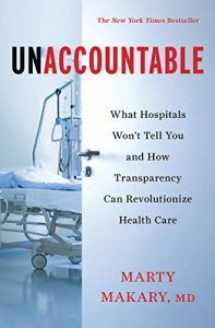 Baixar Unaccountable: What Hospitals Won't Tell You and How Transparency Can Revolutionize Health Care pdf, epub, eBook