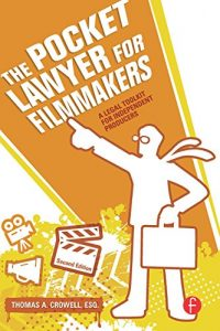 Baixar The Pocket Lawyer for Filmmakers: A Legal Toolkit for Independent Producers pdf, epub, eBook