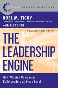 Baixar The Leadership Engine: How Winning Companies Build Leaders at E (Collins Business Essentials) pdf, epub, eBook