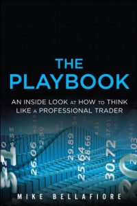 Baixar The PlayBook: An Inside Look at How to Think Like a Professional Trader pdf, epub, eBook