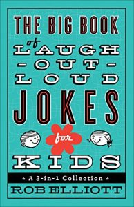 Baixar The Big Book of Laugh-Out-Loud Jokes for Kids: A 3-in-1 Collection pdf, epub, eBook