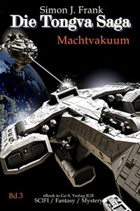 Baixar Machtvakuum (Die Tongva Saga 3) (German Edition) pdf, epub, eBook