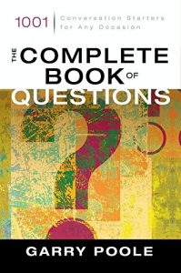 Baixar The Complete Book of Questions: 1001 Conversation Starters for Any Occasion pdf, epub, eBook