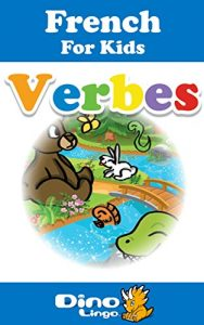 Baixar French for Kids – Verbs Storybook: French language lessons for children (French Edition) pdf, epub, eBook