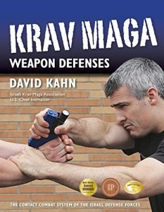 Baixar Krav Maga Weapon Defenses: The Contact Combat System of the Israel Defense Forces pdf, epub, eBook