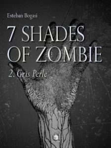Baixar 7 Shades of Zombie – Episode 2 (French Edition) pdf, epub, eBook