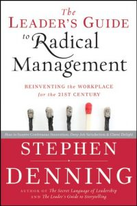 Baixar The Leader's Guide to Radical Management: Reinventing the Workplace for the 21st Century pdf, epub, eBook
