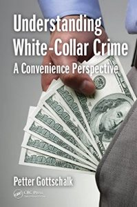 Baixar Understanding White-Collar Crime: A Convenience Perspective pdf, epub, eBook