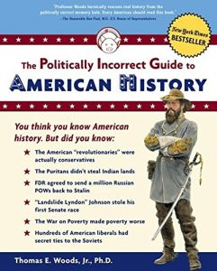 Baixar The Politically Incorrect Guide to American History (The Politically Incorrect Guides) pdf, epub, eBook