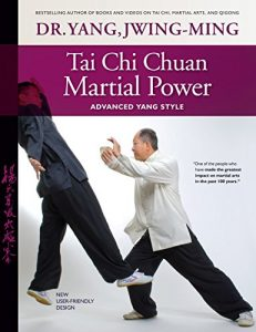 Baixar Tai Chi Chuan Martial Power: Advanced Yang Style (English Edition) pdf, epub, eBook