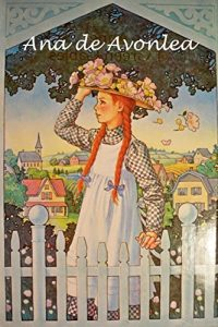 Baixar Ana de Avonlea: Anne of Avonlea, Spanish edition pdf, epub, eBook