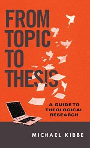 Baixar From Topic to Thesis: A Guide to Theological Research pdf, epub, eBook