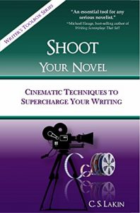 Baixar Shoot Your Novel: Cinematic Techniques to Supercharge Your Writing (The Writer's Toolbox Series Book 2) (English Edition) pdf, epub, eBook