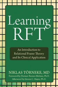 Baixar Learning RFT: An Introduction to Relational Frame Theory and Its Clinical Application pdf, epub, eBook