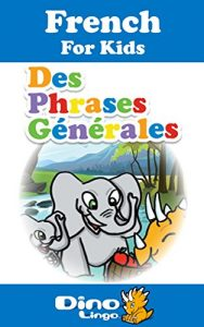 Baixar French for Kids – Phrases Storybook: French language lessons for children (French Edition) pdf, epub, eBook