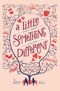 Baixar A Little Something Different: Fourteen Viewpoints, One Love Story pdf, epub, eBook
