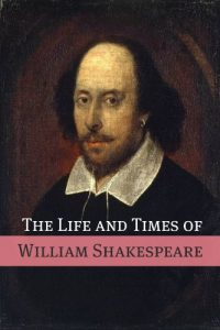 Baixar The Life and Times of William Shakespeare (English Edition) pdf, epub, eBook