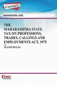 Baixar The Maharashtra State Tax on Professions, Trades, Callings and Employments Act, 1975 with Allied Rules (English Edition) pdf, epub, eBook