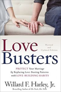 Baixar Love Busters: Protect Your Marriage by Replacing Love-Busting Patterns with Love-Building Habits pdf, epub, eBook