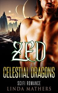 Baixar Zed Celestial Dragons: Scifi Romance (English Edition) pdf, epub, eBook