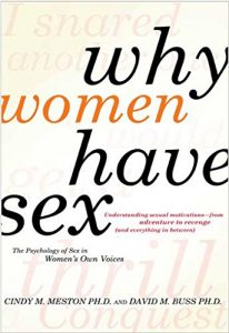 Baixar Why Women Have Sex: Understanding Sexual Motivations from Adventure to Revenge (and Everything in Between) pdf, epub, eBook