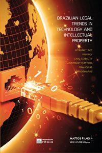 Baixar Brazilian Legal Trends in Technology and  Intellectual Property (English Edition) pdf, epub, eBook