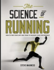 Baixar The Science of Running: How to find your limit and train to maximize your performance (English Edition) pdf, epub, eBook