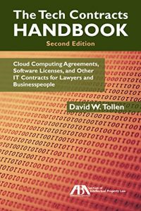 Baixar The Tech Contracts Handbook: Cloud Computing Agreements, Software Licenses, and Other IT Contracts for Lawyers and Businesspeople pdf, epub, eBook