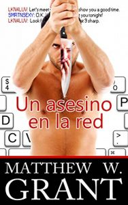 Baixar Un Asesino En La Red (Spanish Edition) pdf, epub, eBook