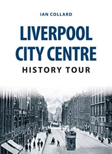 Baixar Liverpool City Centre History Tour (English Edition) pdf, epub, eBook