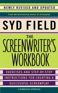 Baixar The Screenwriter's Workbook: Exercises and Step-by-Step Instructions for Creating a Successful Screenplay, Newly Revised and Updated pdf, epub, eBook