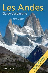 Baixar Les Andes, guide d'Alpinisme : guide complet (French Edition) pdf, epub, eBook