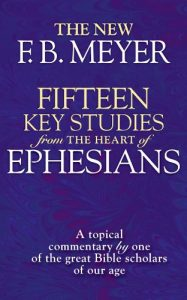 Baixar Fifteen Key Studies from the Heart of Ephesians: A Topical Commentary by One of the Great Bibles Scholars of Our Age (English Edition) pdf, epub, eBook