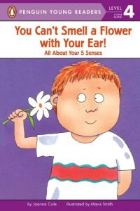 Baixar You Can't Smell a Flower with Your Ear! (Penguin Young Readers, Level 4) pdf, epub, eBook