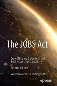 Baixar The JOBS Act: Crowdfunding Guide to Small Businesses and Startups pdf, epub, eBook