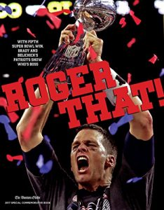 Baixar Roger That!: With Fifth Super Bowl Win, Brady and Belichick's Patriots Show Who's Boss pdf, epub, eBook