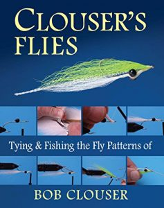 Baixar Clouser's Flies: Tying and Fishing the Fly Patterns of Bob Clouser pdf, epub, eBook
