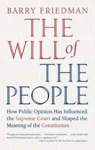 Baixar The Will of the People: How Public Opinion Has Influenced the Supreme Court and Shaped the Meaning of the Constitution pdf, epub, eBook