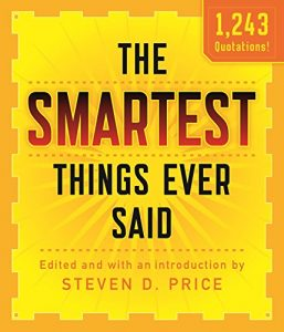 Baixar The Smartest Things Ever Said, New and Expanded pdf, epub, eBook