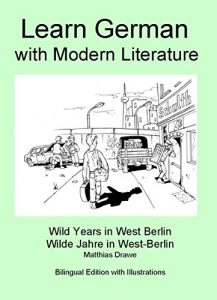 Baixar Learn German with modern Literature – Wild Years in West Berlin: Bilingual Edition (German Edition) pdf, epub, eBook