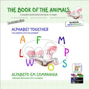 Baixar The Book of The Animals – Alphabet Together (Bilingual English-Portuguese) (The Book of The Animals (Bilingual)) (English Edition) pdf, epub, eBook