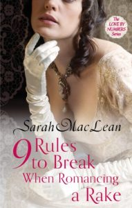 Baixar Nine Rules to Break When Romancing a Rake: Number 1 in series (Love by Numbers) pdf, epub, eBook