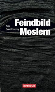 Baixar Feindbild Moslem (German Edition) pdf, epub, eBook